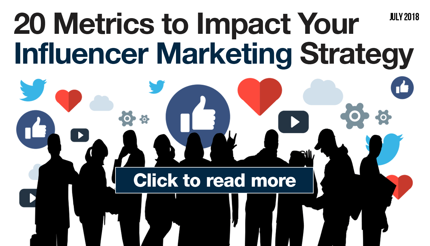 20 Metrics to Impact Influencer Marketing